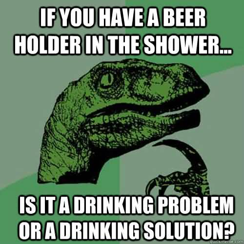 Shower Beer Meme Funny Image Photo Joke 15