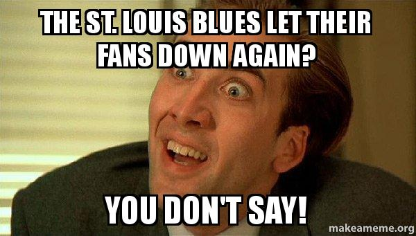 St Louis Blues Meme Funny Image Photo Joke 06