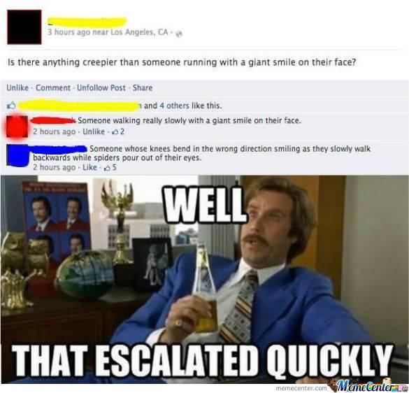 That Escalated Quickly Meme Photo Joke 14