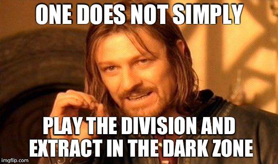 The Division Meme Joke Image 04