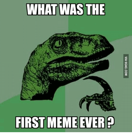 The First Meme Ever Funny Image Photo Joke 10