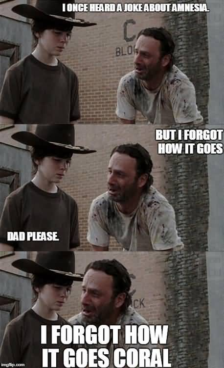 Walking Dead Memes Coral Joke Image 13