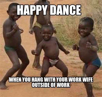 Work Wife Meme Funny Image Photo Joke 14