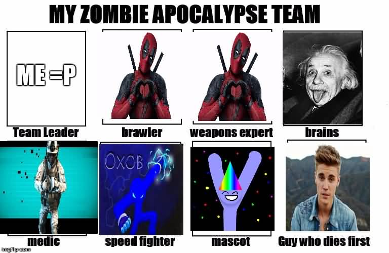 Zombie Apocalypse Team Meme Funny Joke 01