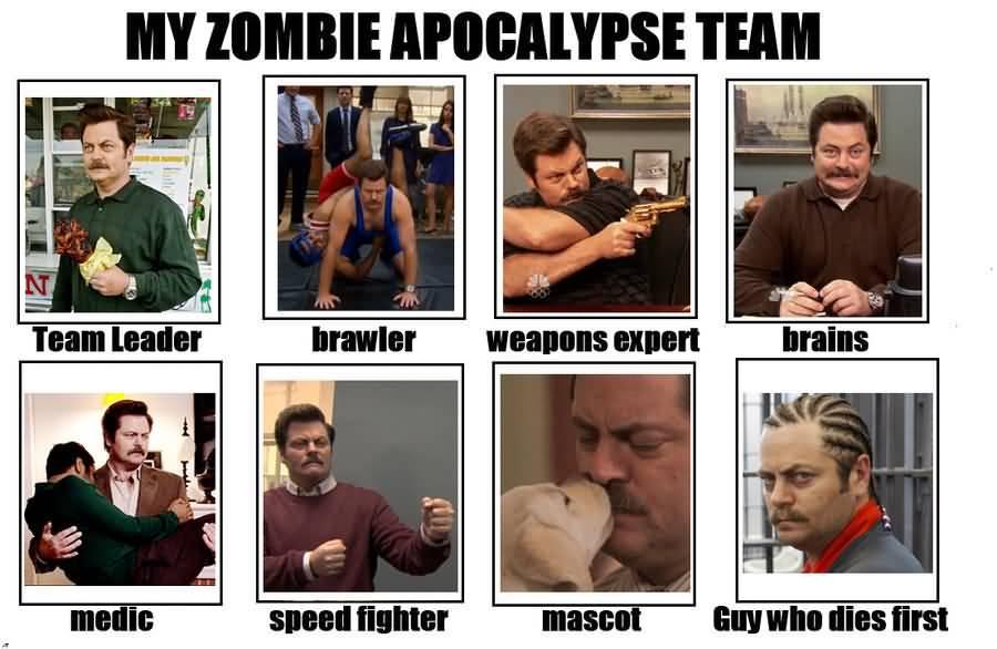 Zombie Apocalypse Team Meme Funny Joke 05