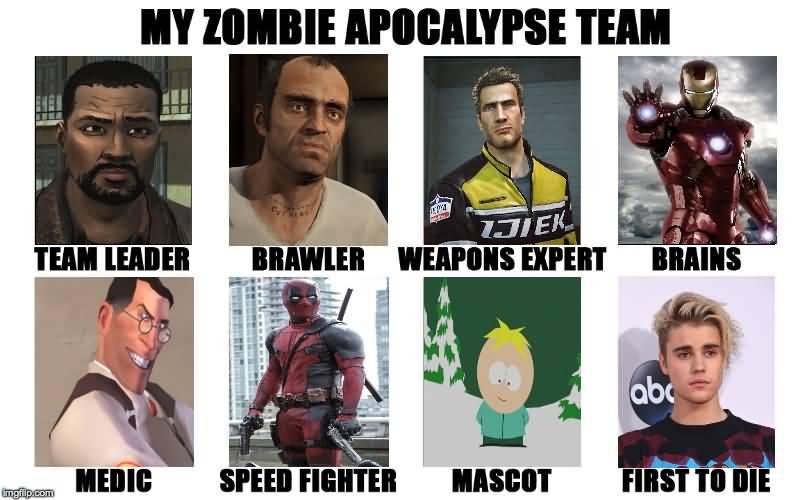Zombie Apocalypse Team Meme Funny Joke 12