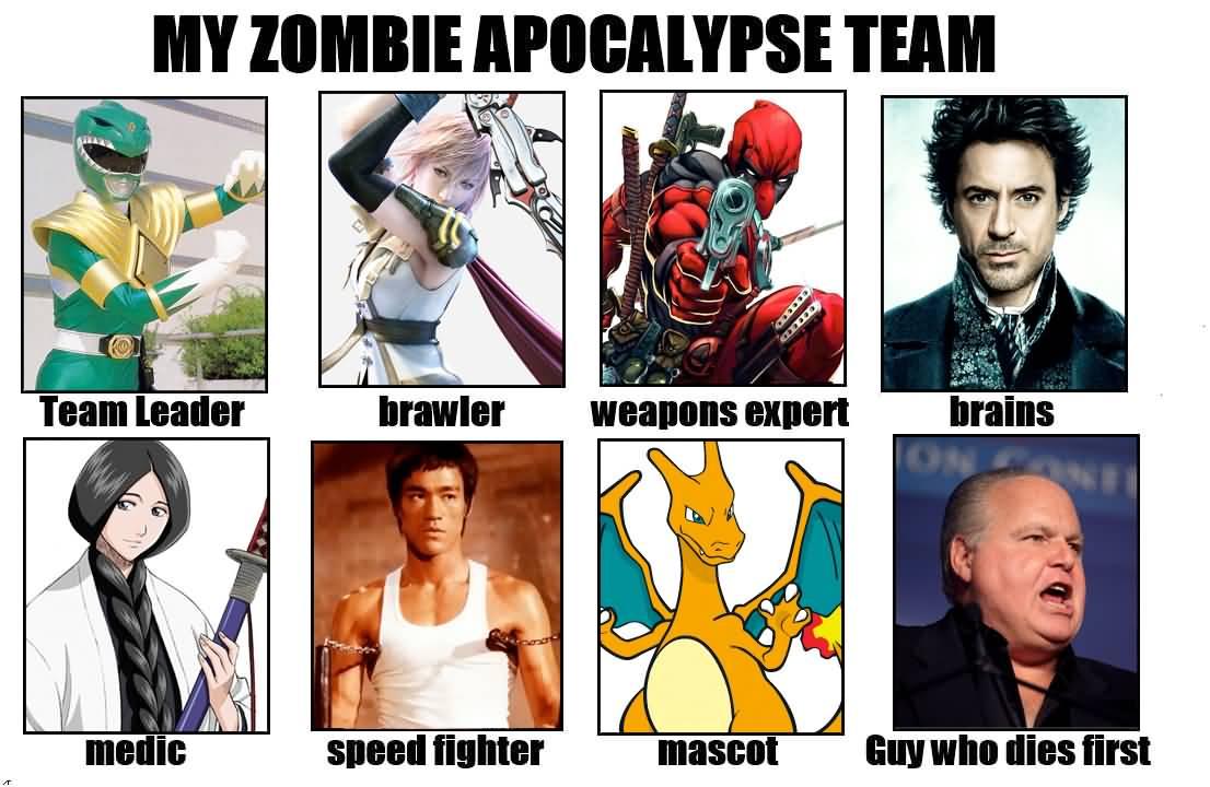 Zombie Apocalypse Team Meme Funny Joke 13