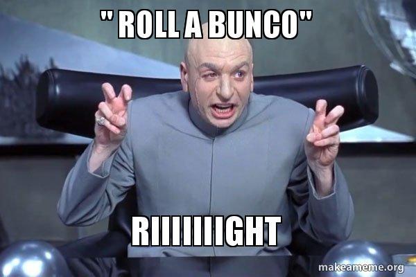 Bunco Meme Funny Image Photo Joke 04