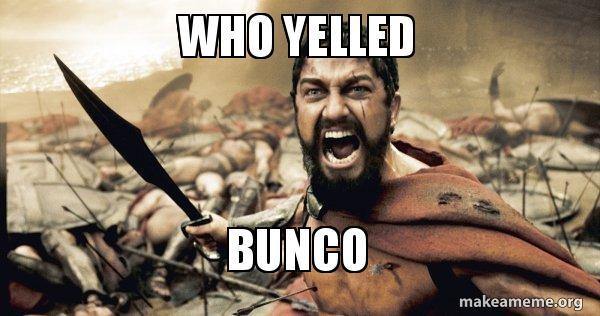 Bunco Meme Funny Image Photo Joke 05