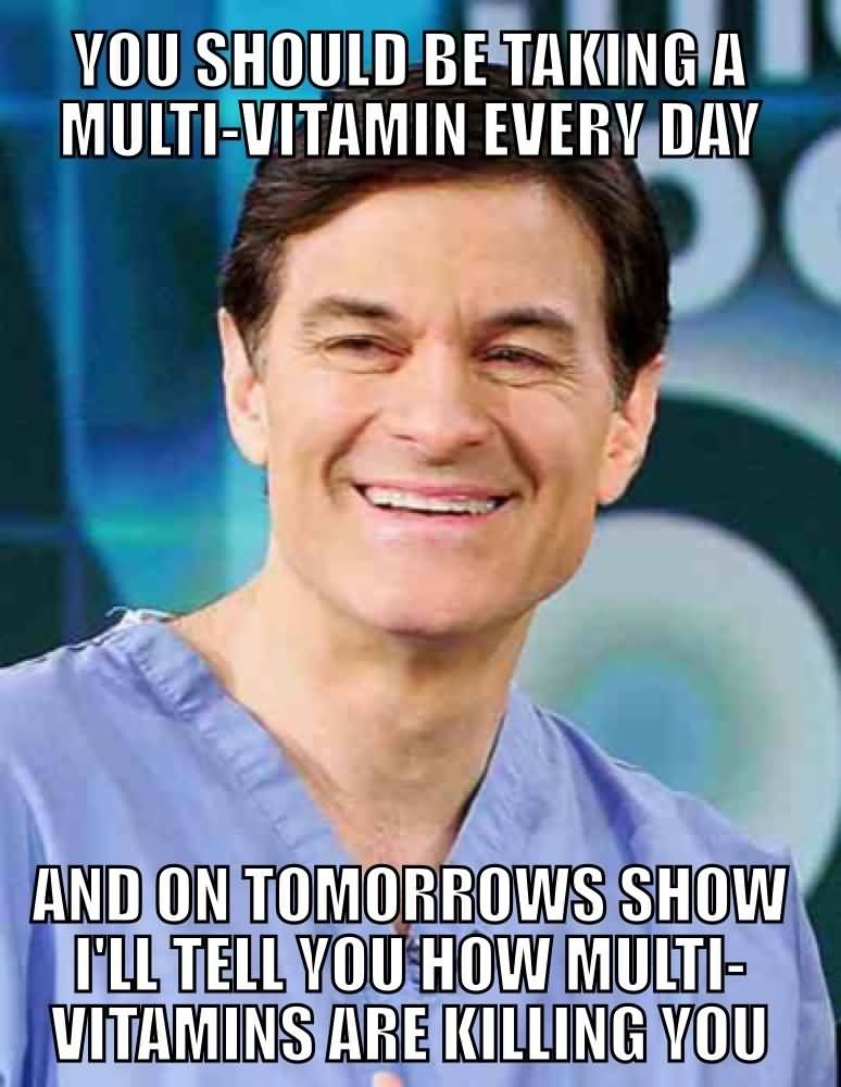 Dr Oz Meme Funny Image Photo Joke 05