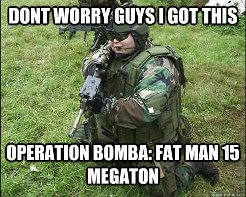 Fat Army Meme Funny Image Photo Joke 01