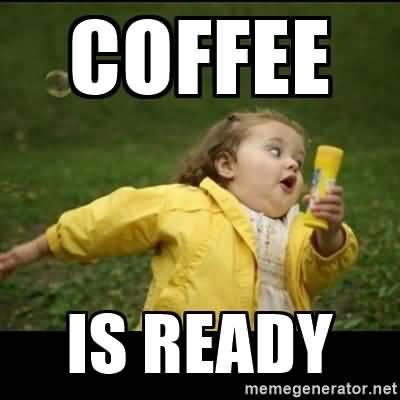 Funny Coffee Meme Image Photo Joke 10