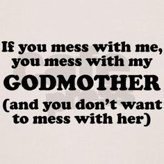 Funny Godmother Quotes Meme Image 01
