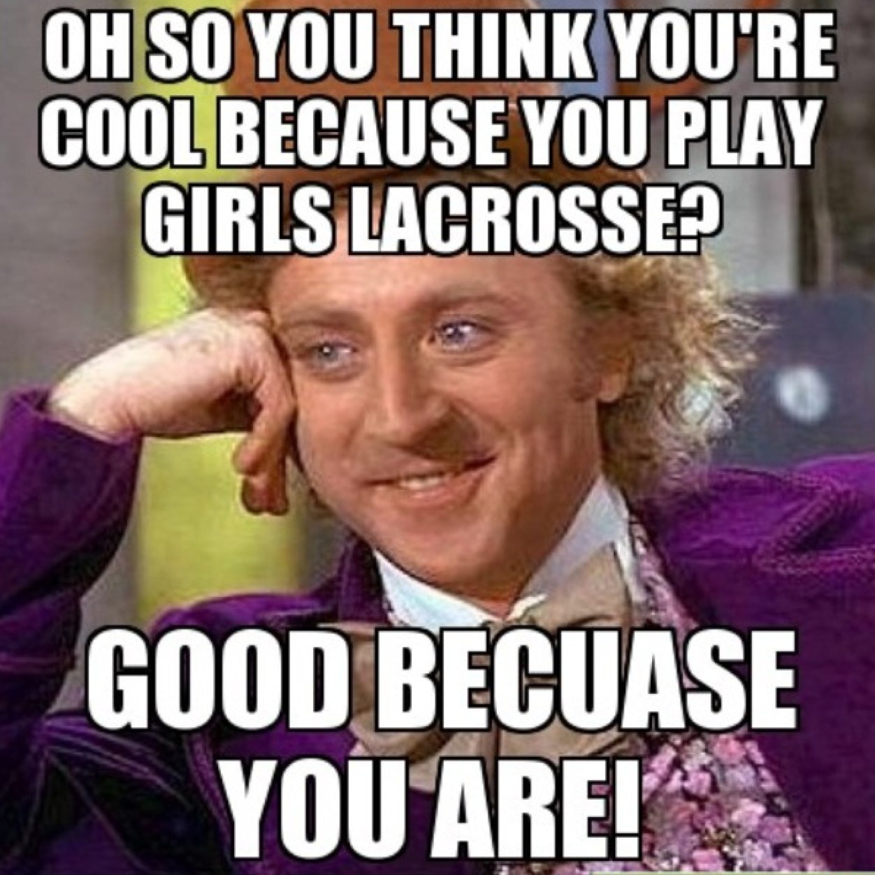 Lacrosse Meme Funny Image Photo Joke 01