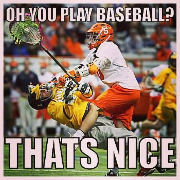 Lacrosse Meme Funny Image Photo Joke 11