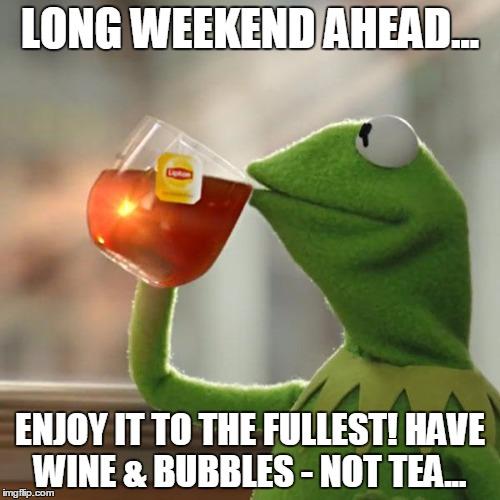 Long Weekend Meme Funny Image Photo Joke 01