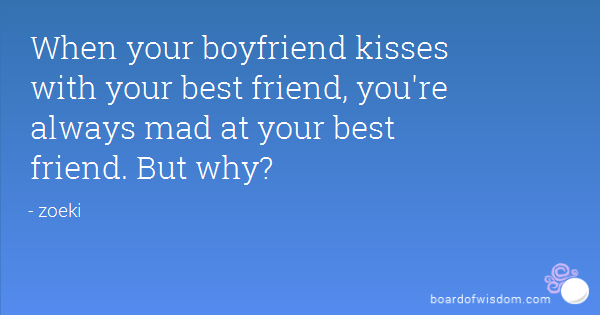 Mad At Your Boyfriend Quotes Meme Image 02