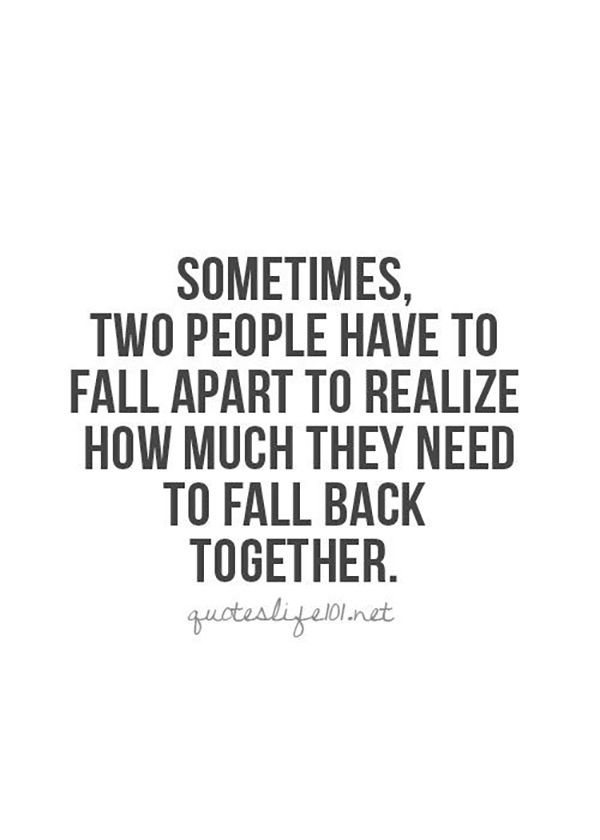 Quotes About Coming Back To The One You Love Meme Image 01 ...