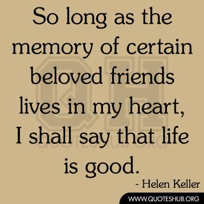Quotes About Old Friendship Memories 07 Quotesbae