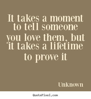 Quotes About Someone You Love 14