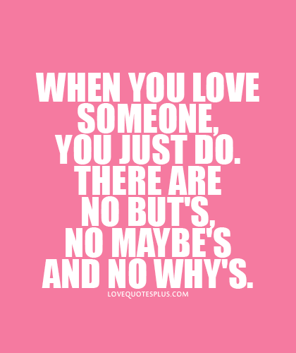 Quotes About Someone You Love 17