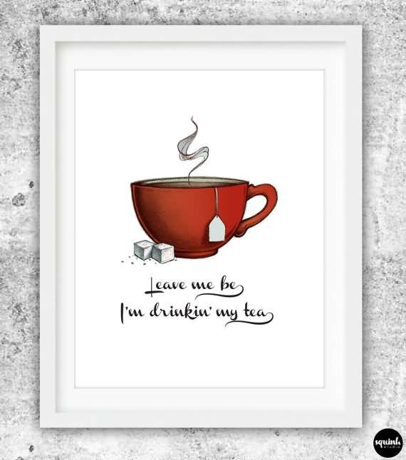 20 Quotes About Tea And Friendship Images | QuotesBae