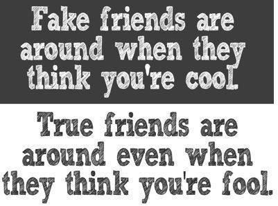 Quotes About True Friendship And Fake Friends 17