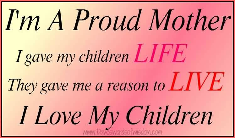 Quotes Of A Proud Mother Meme Image 06