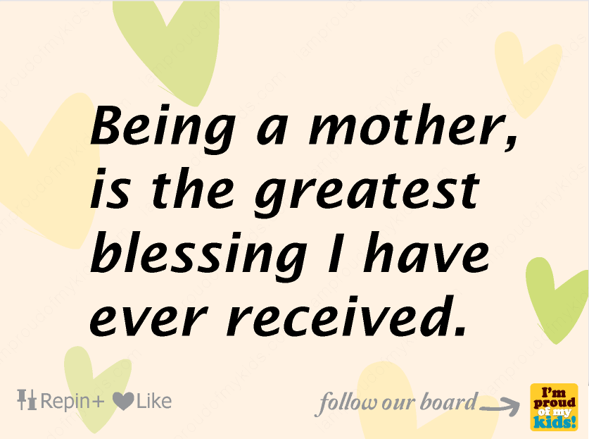 Quotes Of A Proud Mother Meme Image 12