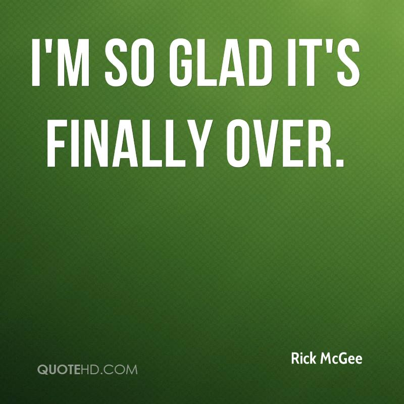 Finally Its Over Quotes Image 05