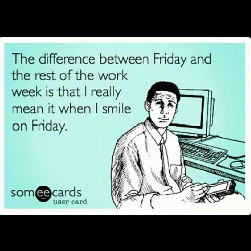 Funny Friday Work Quotes Image 10   QuotesBae