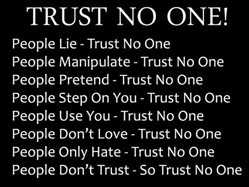 Love Them All But Trust No One Quotes Image 07