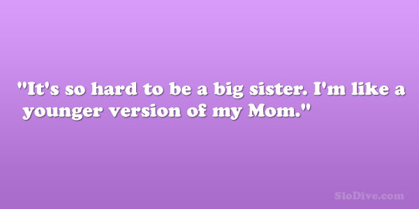 Quotes About Little Sisters And Big Sisters Image 20