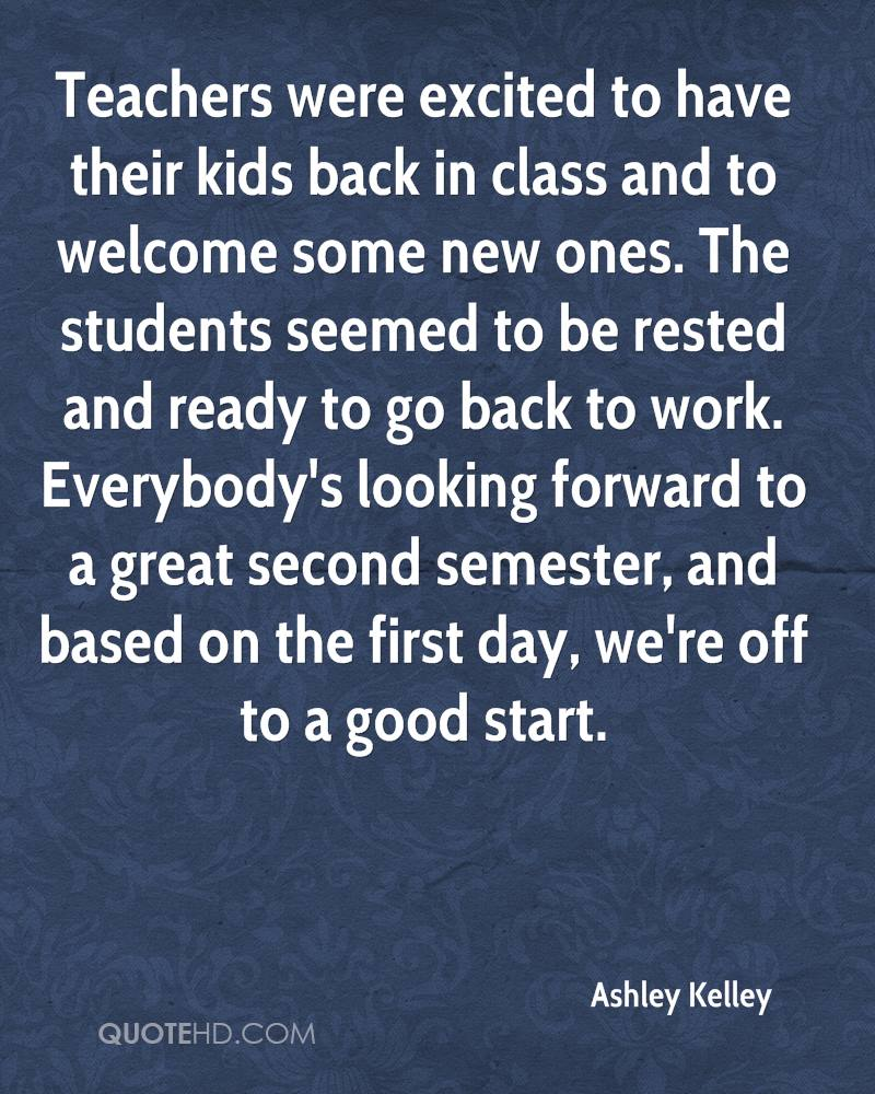 Teachers Were Excited First Day Back To Work Quotes