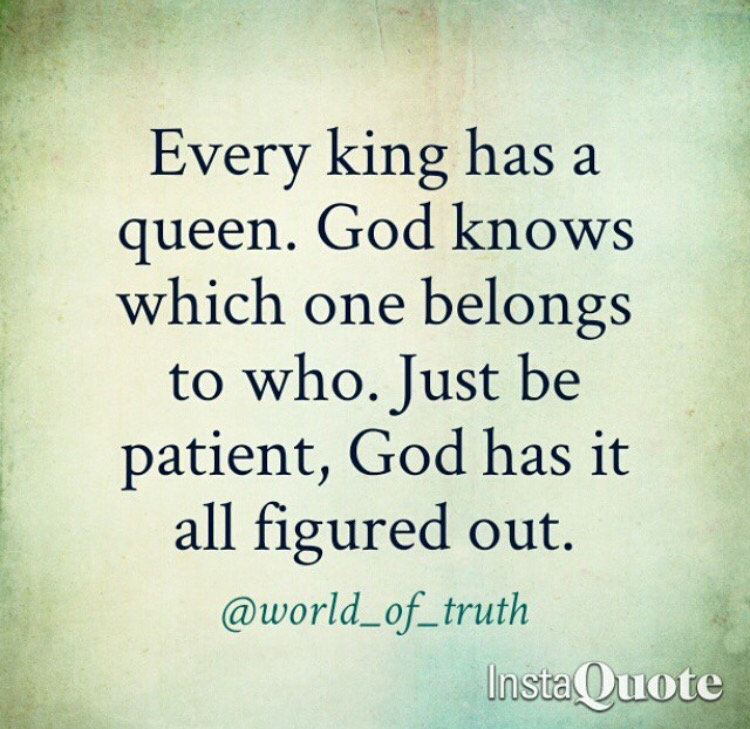 Waiting For My King Quotes 11