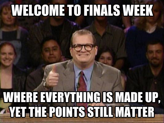 Welcome To Finals Funny Quotes About Finals Week