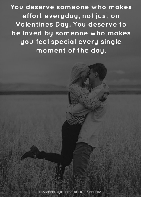 You Deserve Someone Quotes About Someone Making You Feel Special