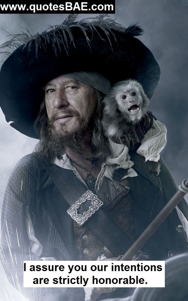 I Assure You Our Captain Hector Barbossa Quotes
