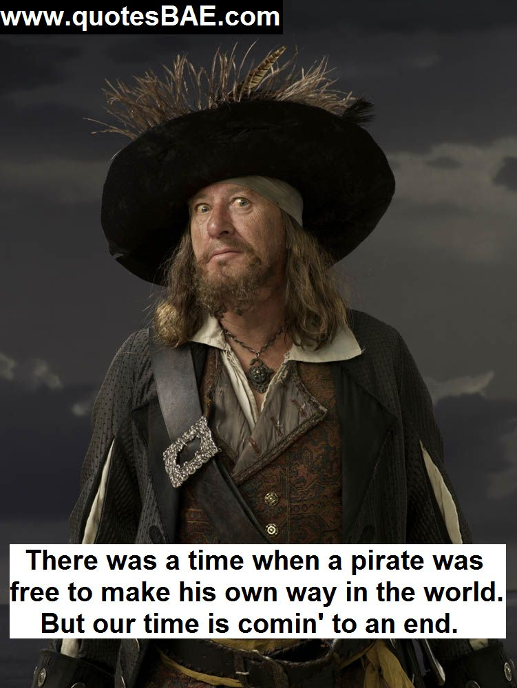 There Was A Time Captain Hector Barbossa Quotes