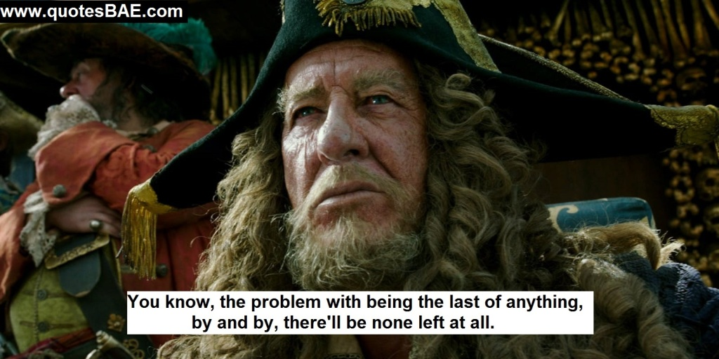 You Know The Captain Hector Barbossa Quotes