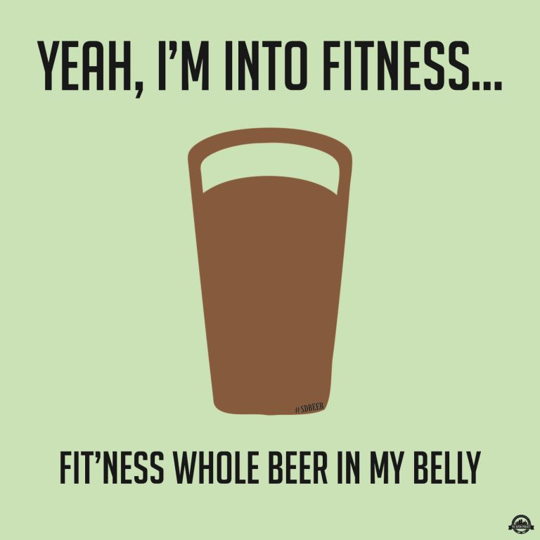 Craft Beer Meme Yeah, I'm Into Fitness Graphic