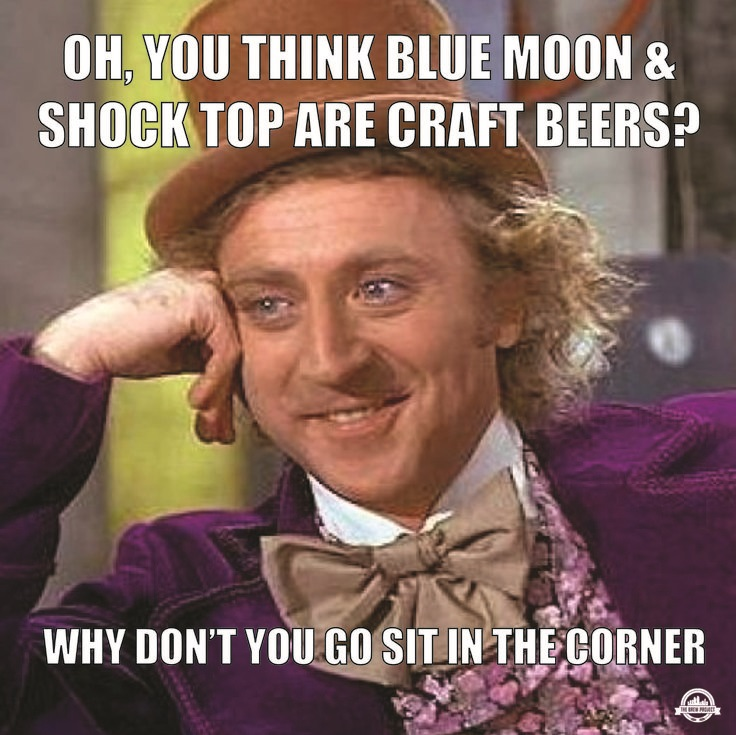 Oh You Think Blue Moon & Shock Top Craft Beer Meme Image
