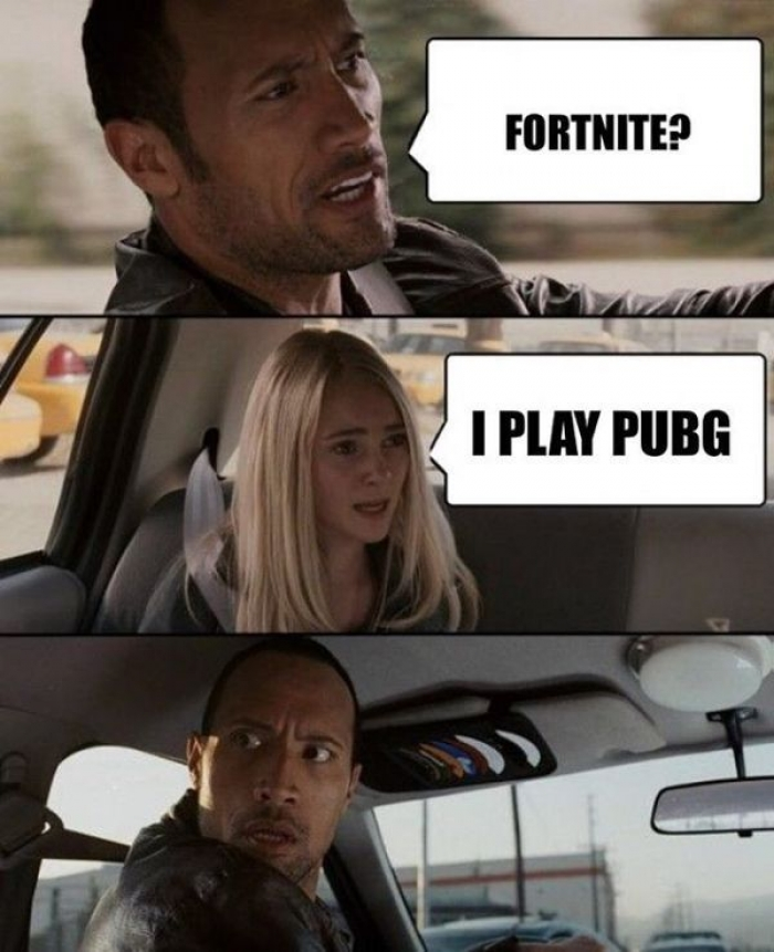 Fortnite I Play PUBG PUBG Meme