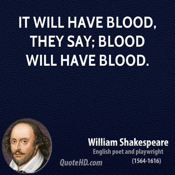 It Will Have Blood Blood Sayings