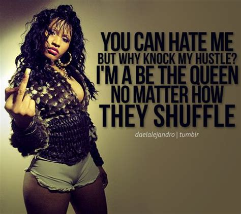 You Can Hate Me Baddest Chick Quotes