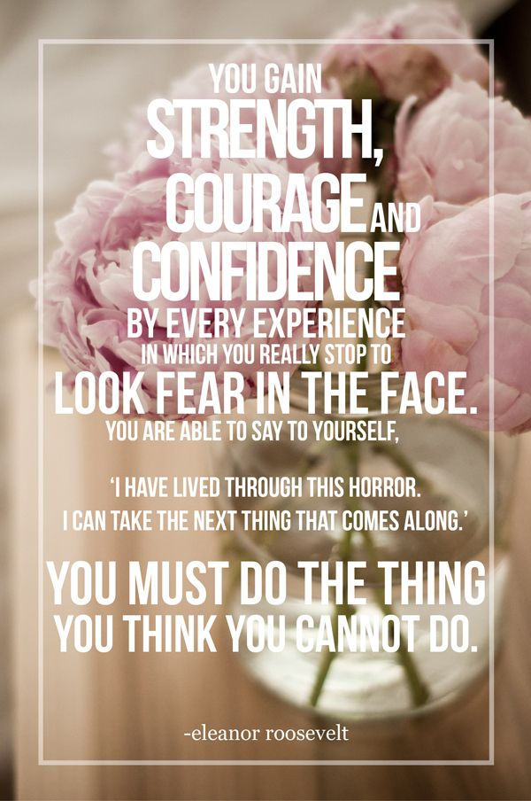 You Gain Strength Courage Baddest Chick Quotes