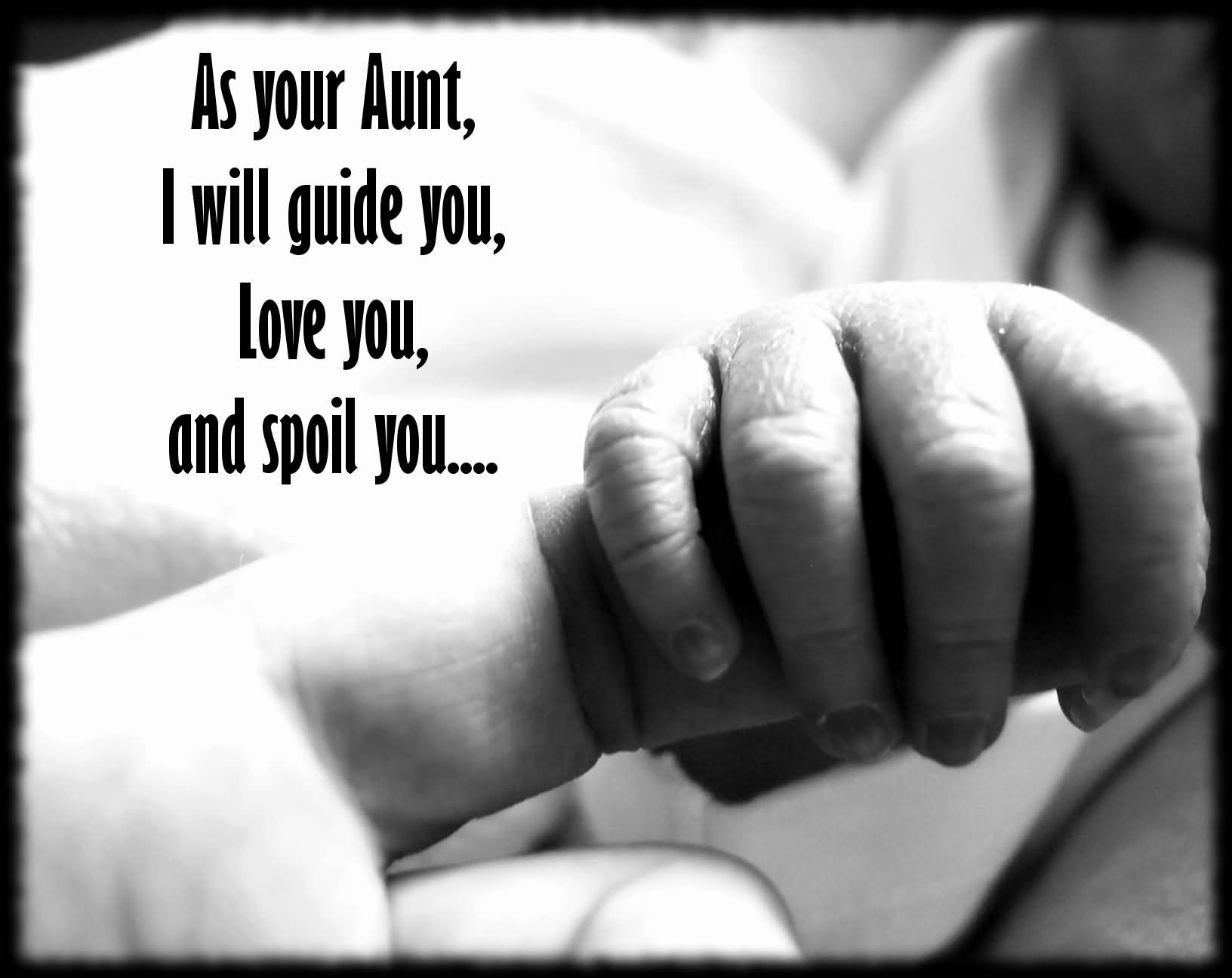 As Your Aunt I Cute Nephew Quotes