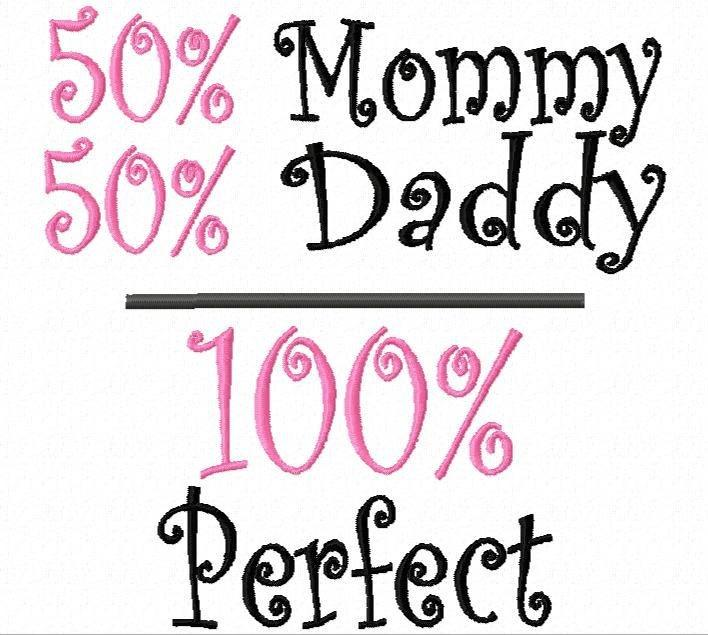 Baby Daddy Quotes And Sayings 50% Mommy 50% Daddy