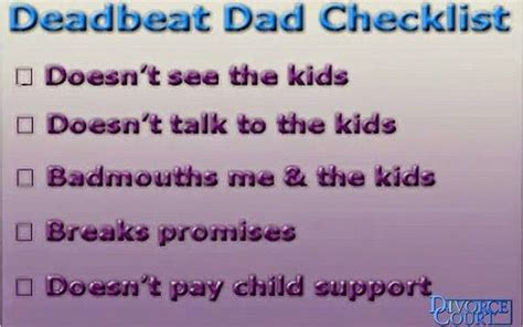 Baby Daddy Quotes And Sayings Deadbeat Dad Checklist Doesn't