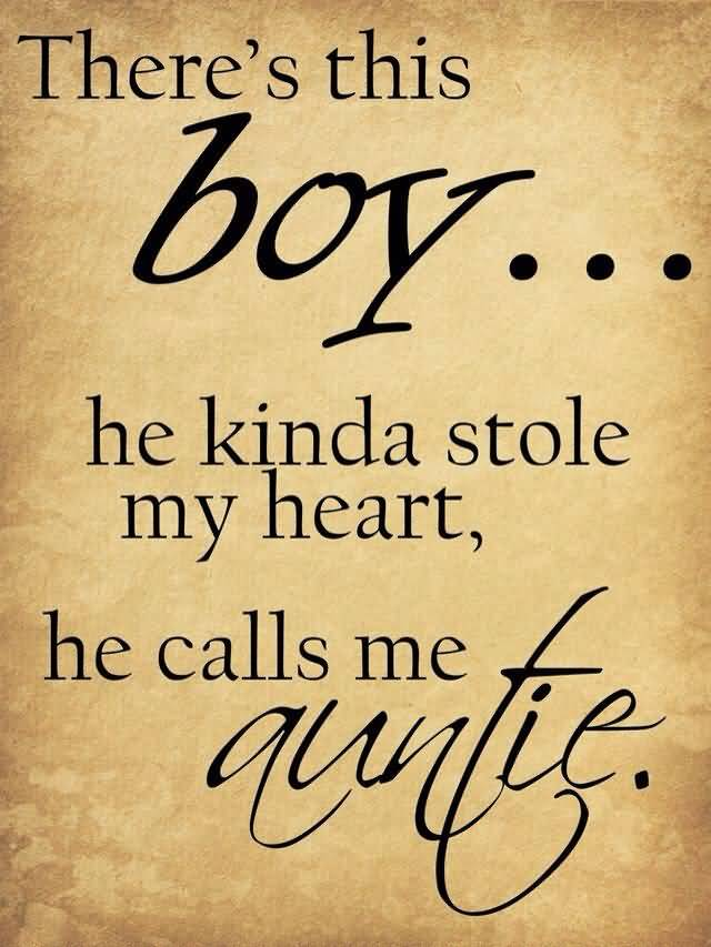 Cute Nephew Quotes There's This Boy He Is